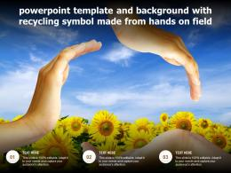 Powerpoint Template And Background With Recycling Symbol Made From Hands On Field
