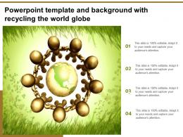 Powerpoint Template And Background With Recycling The World Globe