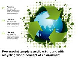 Powerpoint Template And Background With Recycling World Concept Of Environment