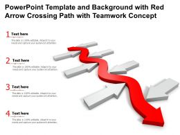 Powerpoint Template And Background With Red Arrow Crossing Path With Teamwork Concept