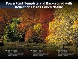Powerpoint Template And Background With Reflection Of Fall Colors Nature