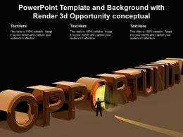 Powerpoint Template And Background With Render 3d Opportunity Conceptual