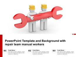 Powerpoint Template And Background With Repair Team Manual Workers