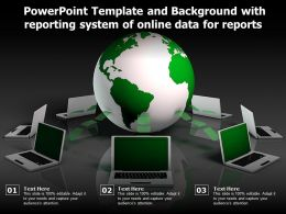 Powerpoint Template And Background With Reporting System Of Online Data For Reports