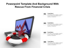 Powerpoint Template And Background With Rescue From Financial Crisis