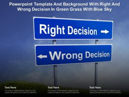 Powerpoint Template And Background With Right And Wrong Decision In Green Grass With Blue Sky
