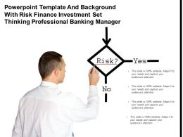 Powerpoint Template And Background With Risk Finance Investment Set Thinking Professional Banking Manager