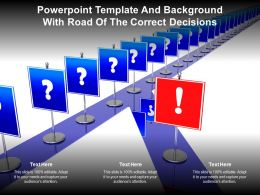Powerpoint Template And Background With Road Of The Correct Decisions