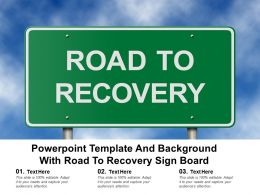 Powerpoint Template And Background With Road To Recovery Sign Board