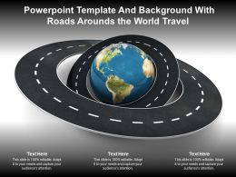 Powerpoint Template And Background With Roads Arounds The World Travel