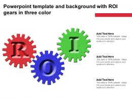 Powerpoint Template And Background With ROI Gears In Three Color