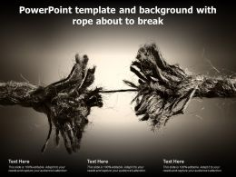 Powerpoint Template And Background With Rope About To Break
