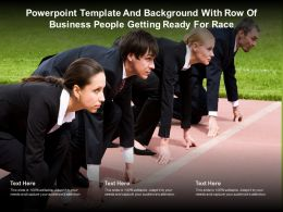 Powerpoint Template And Background With Row Of Business People Getting Ready For Race