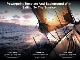 Powerpoint Template And Background With Sailing To The Sunrise
