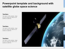 Powerpoint Template And Background With Satellite Globe Space Science