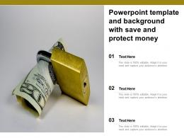 Powerpoint Template And Background With Save And Protect Money