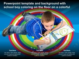 Powerpoint Template And Background With School Boy Coloring On The Floor On A Colorful