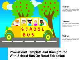 Powerpoint Template And Background With School Bus On Road Education