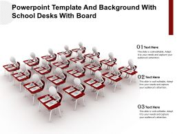 Powerpoint Template And Background With School Desks With Board