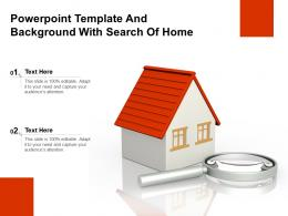 Powerpoint Template And Background With Search Of Home