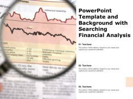 Powerpoint Template And Background With Searching Financial Analysis