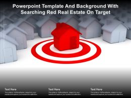 Powerpoint Template And Background With Searching Red Real Estate On Target