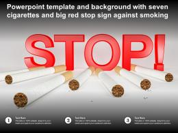 Powerpoint Template And Background With Seven Cigarettes And Big Red Stop Sign Against Smoking