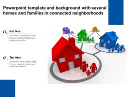 Powerpoint Template And Background With Several Homes And Families In Connected Neighborhoods