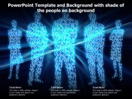 Powerpoint Template And Background With Shade Of The People On Background
