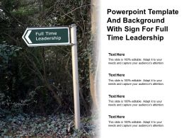 Powerpoint Template And Background With Sign For Full Time Leadership