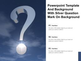 Powerpoint Template And Background With Silver Question Mark On Background