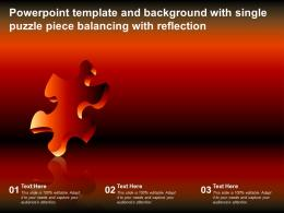 Powerpoint Template And Background With Single Puzzle Piece Balancing With Reflection