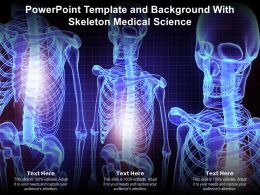 Powerpoint Template And Background With Skeleton Medical Science
