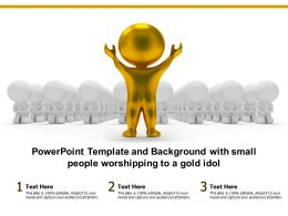 Powerpoint Template And Background With Small People Worshipping To A Gold Idol