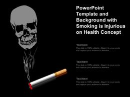 Powerpoint Template And Background With Smoking Is Injurious On Health Concept