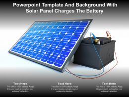 Powerpoint Template And Background With Solar Panel Charges The Battery