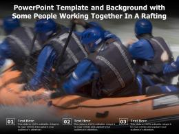 Powerpoint Template And Background With Some People Working Together In A Rafting