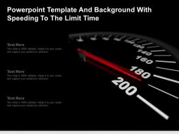 Powerpoint Template And Background With Speeding To The Limit Time
