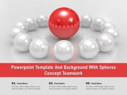 Powerpoint Template And Background With Spheres Concept Teamwork