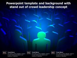 Powerpoint Template And Background With Stand Out Of Crowd Leadership Concept