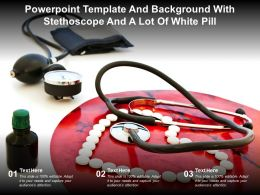 Powerpoint Template And Background With Stethoscope And A Lot Of White Pill