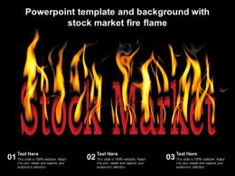 Powerpoint Template And Background With Stock Market Fire Flame