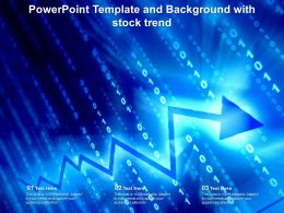 Powerpoint Template And Background With Stock Trend Ppt Powerpoint
