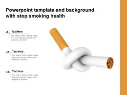 Powerpoint Template And Background With Stop Smoking Health