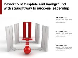 Powerpoint Template And Background With Straight Way To Success Leadership