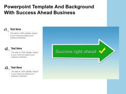 Powerpoint Template And Background With Success Ahead Business