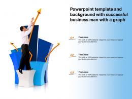 Powerpoint Template And Background With Successful Business Man With A Graph