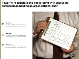 Powerpoint Template And Background With Successful Businessman Holding An Organizational Chart