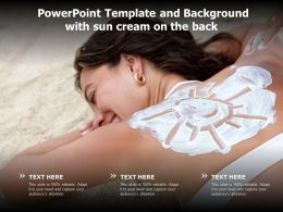 Powerpoint Template And Background With Sun Cream On The Back