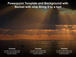 Powerpoint Template And Background With Sunset With Ship Bring It To A Boil